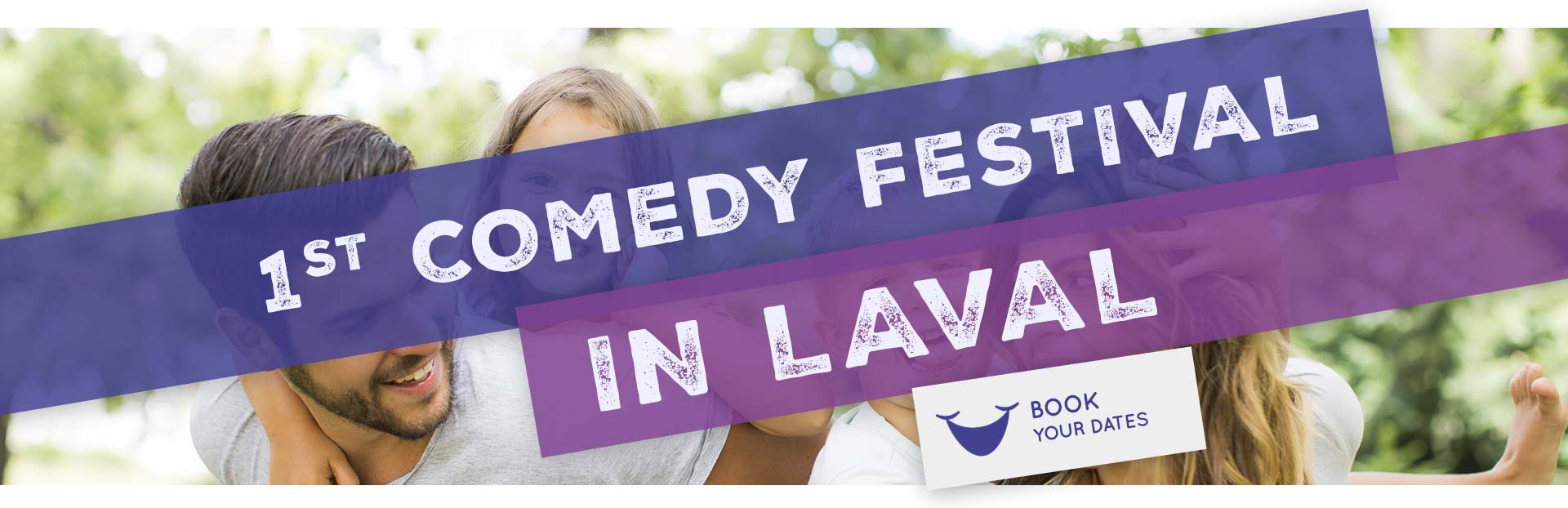 1st Comedy festival in Laval