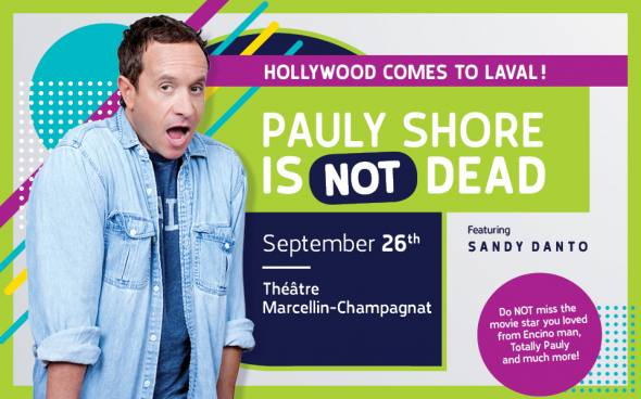 Pauly Shore is NOT Dead!
